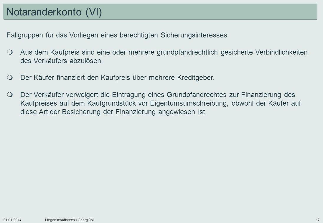 Notaranderkonto (VI) Fallgruppen für das Vorliegen eines berechtigten Sicherungsinteresses.