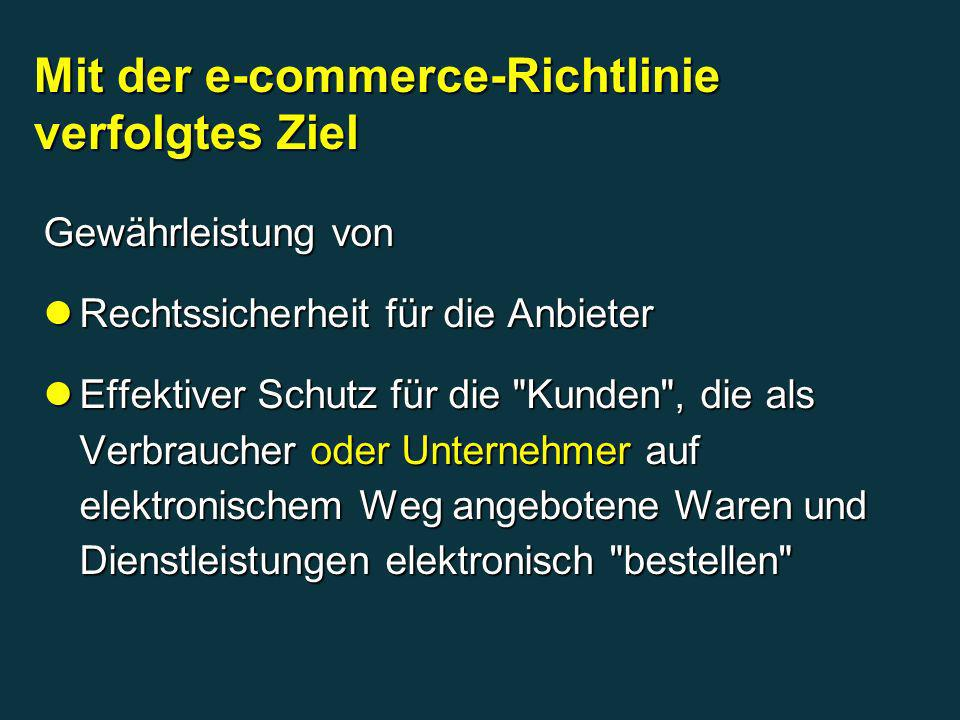 Mit der e-commerce-Richtlinie verfolgtes Ziel