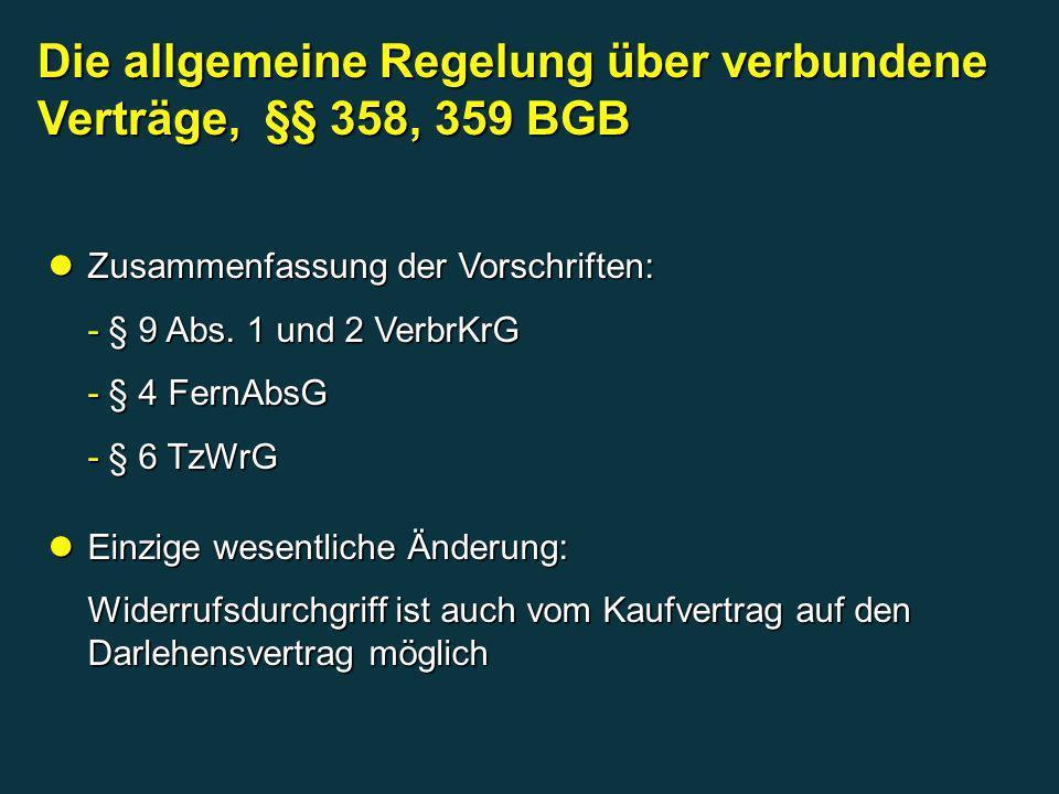 Die allgemeine Regelung über verbundene Verträge, §§ 358, 359 BGB
