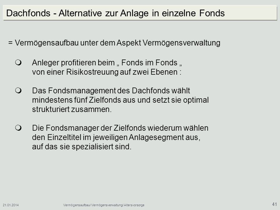Dachfonds - Alternative zur Anlage in einzelne Fonds
