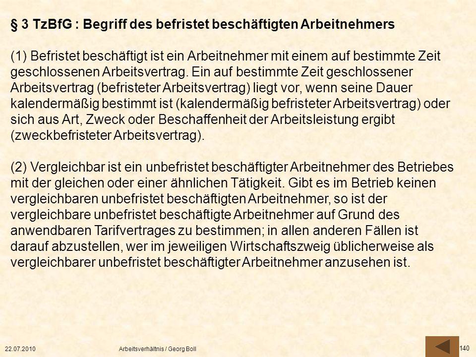 § 3 TzBfG : Begriff des befristet beschäftigten Arbeitnehmers