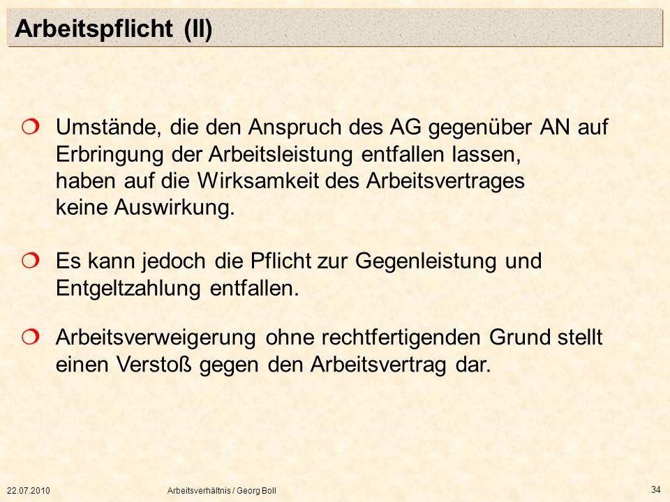 Arbeitspflicht (II)  Umstände, die den Anspruch des AG gegenüber AN auf.