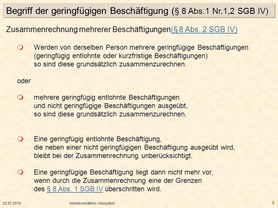 Begriff der geringfügigen Beschäftigung (§ 8 Abs.1 Nr.1,2 SGB IV)
