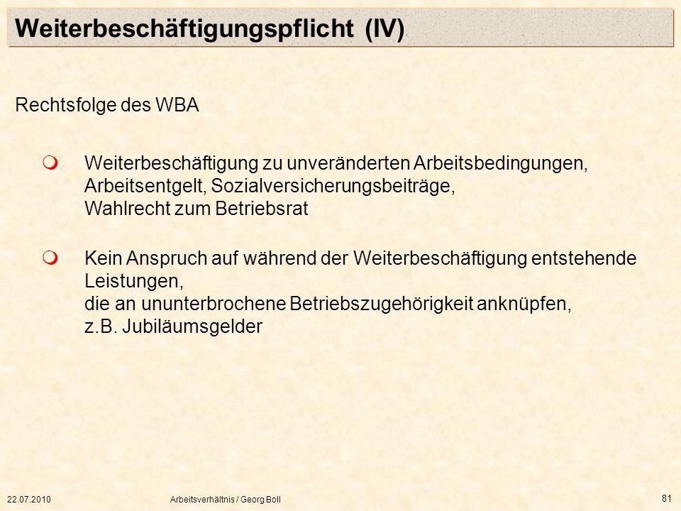 Weiterbeschäftigungspflicht (IV)