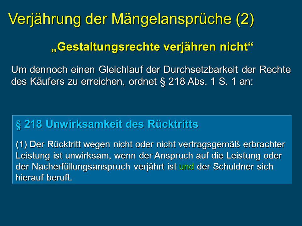 """""""Gestaltungsrechte verjähren nicht"""