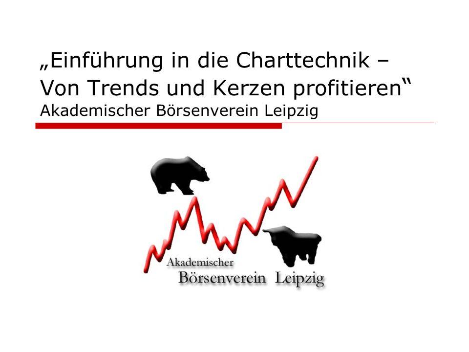 """""""Einführung in die Charttechnik – Von Trends und Kerzen profitieren Akademischer Börsenverein Leipzig"""