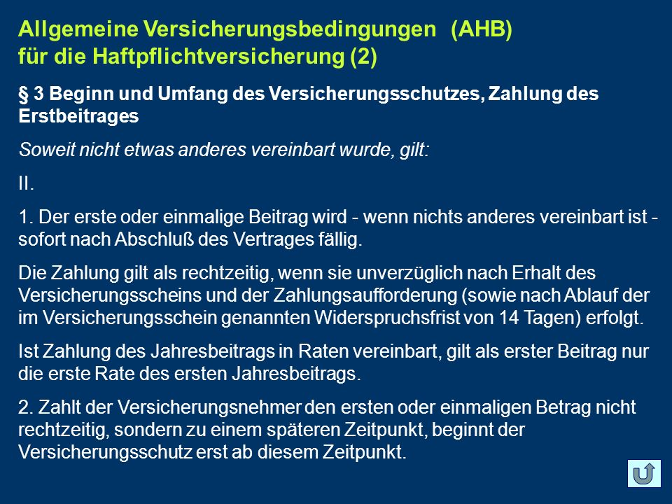 Allgemeine Versicherungsbedingungen (AHB) für die Haftpflichtversicherung (2)