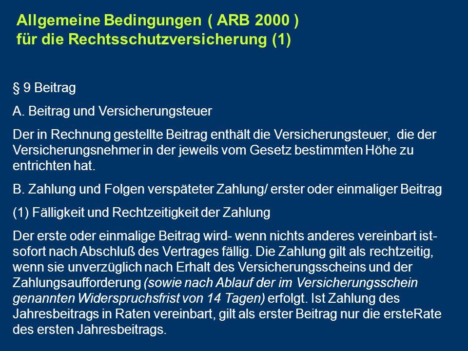 Allgemeine Bedingungen ( ARB 2000 ) für die Rechtsschutzversicherung (1)