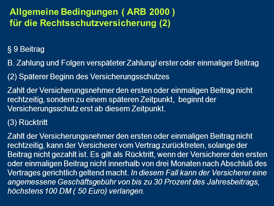 Allgemeine Bedingungen ( ARB 2000 ) für die Rechtsschutzversicherung (2)