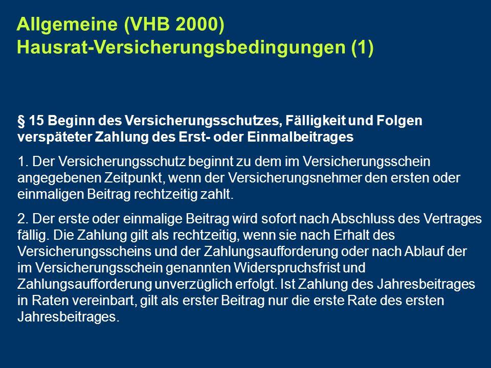 Allgemeine (VHB 2000) Hausrat-Versicherungsbedingungen (1)
