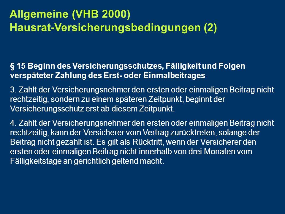 Allgemeine (VHB 2000) Hausrat-Versicherungsbedingungen (2)