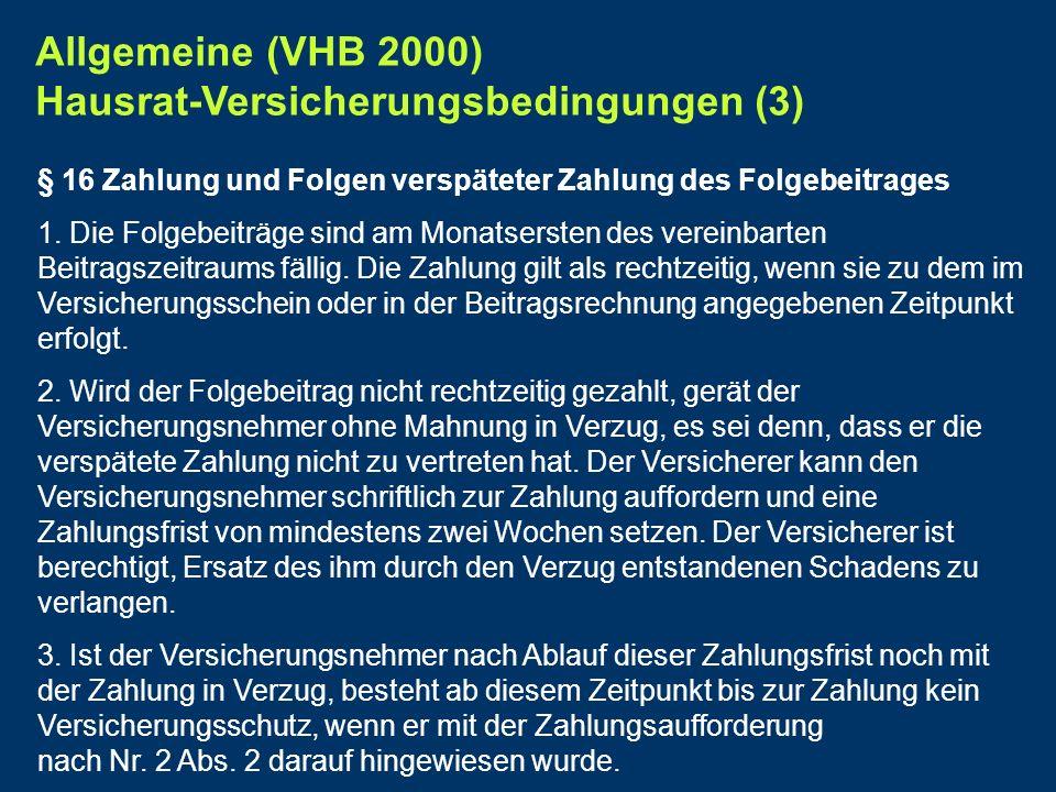 Allgemeine (VHB 2000) Hausrat-Versicherungsbedingungen (3)