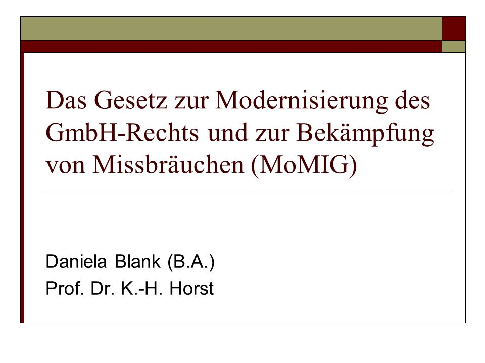 Daniela Blank (B.A.) Prof. Dr. K.-H. Horst