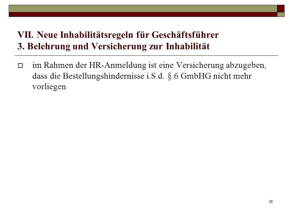 VII. Neue Inhabilitätsregeln für Geschäftsführer 3