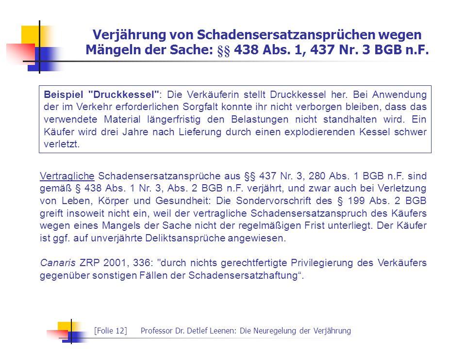 Verjährung von Schadensersatzansprüchen wegen Mängeln der Sache: §§ 438 Abs. 1, 437 Nr. 3 BGB n.F.