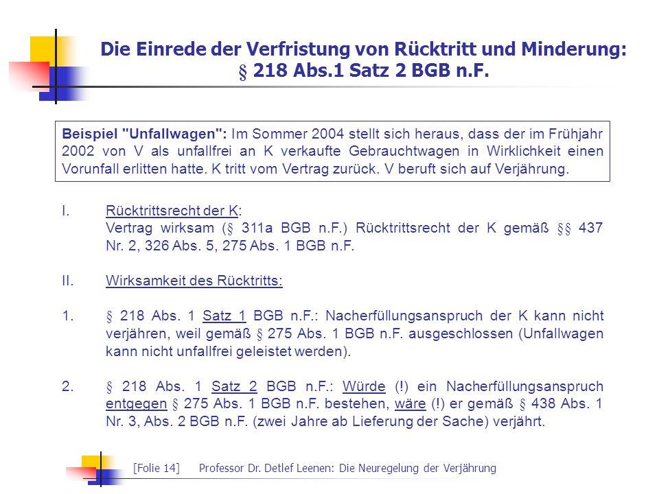 Die Einrede der Verfristung von Rücktritt und Minderung: § 218 Abs