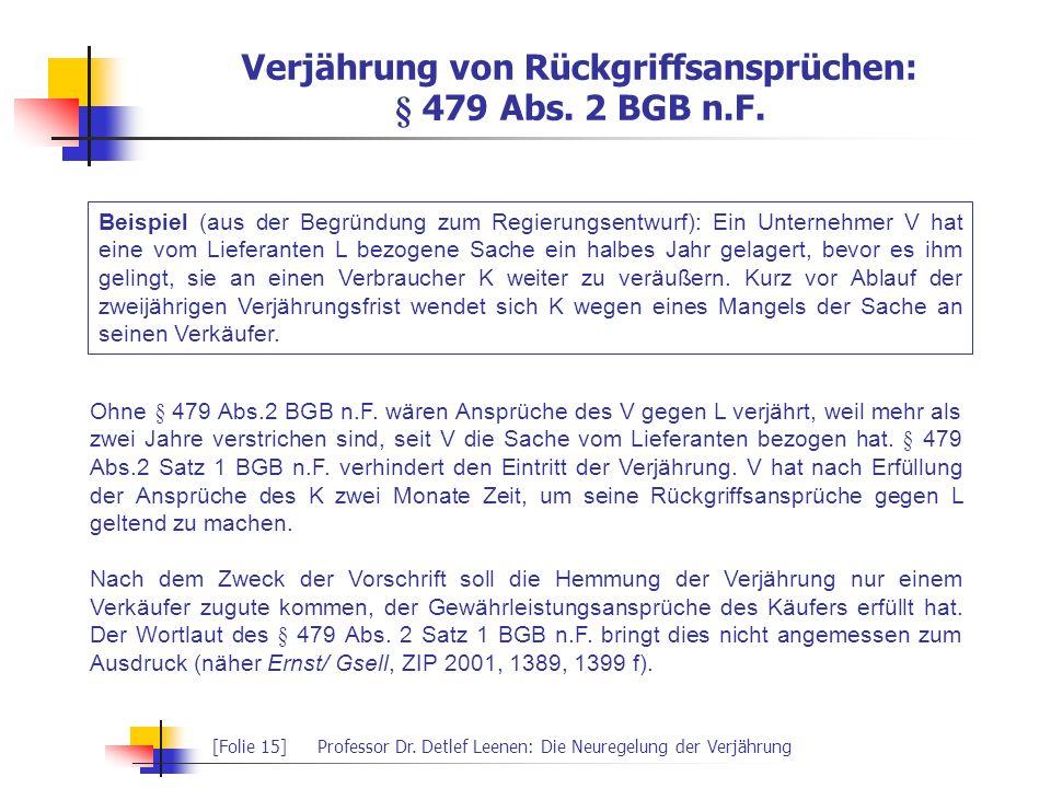 Verjährung von Rückgriffsansprüchen: § 479 Abs. 2 BGB n.F.