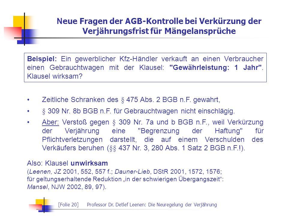 Neue Fragen der AGB-Kontrolle bei Verkürzung der Verjährungsfrist für Mängelansprüche