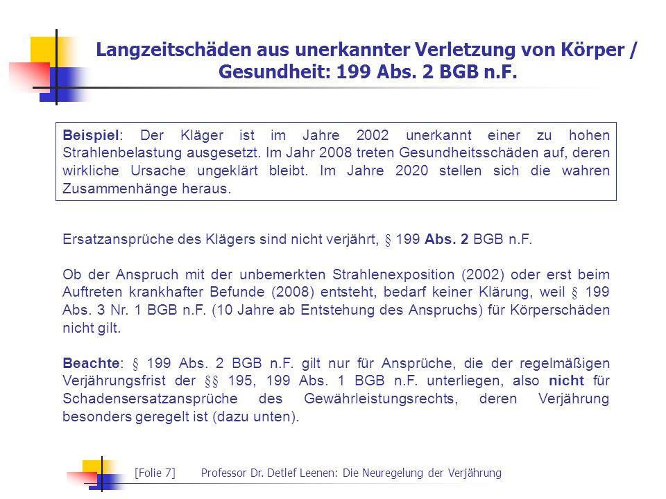 Langzeitschäden aus unerkannter Verletzung von Körper / Gesundheit: 199 Abs. 2 BGB n.F.