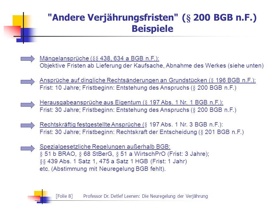 Andere Verjährungsfristen (§ 200 BGB n.F.) Beispiele