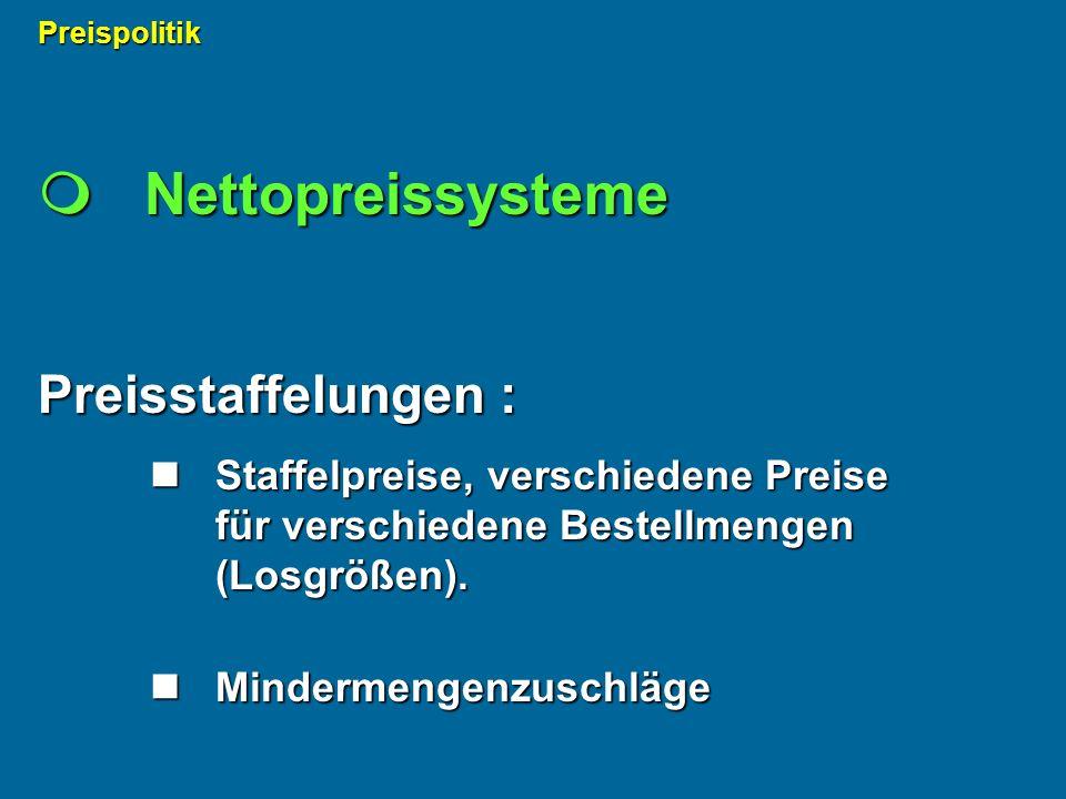  Nettopreissysteme Preisstaffelungen :