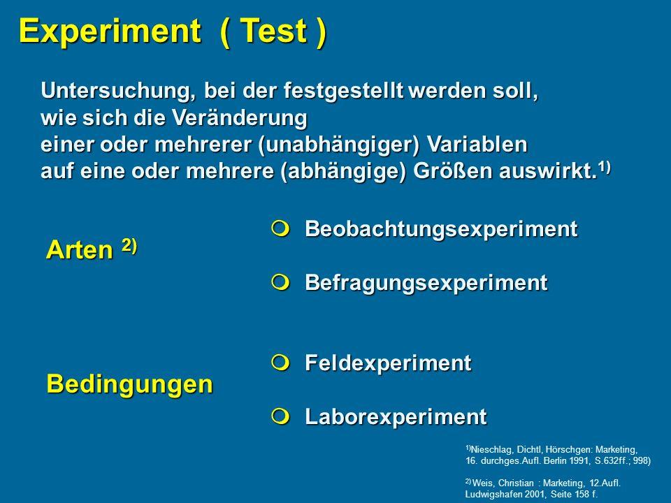 Experiment ( Test ) Arten 2) Bedingungen