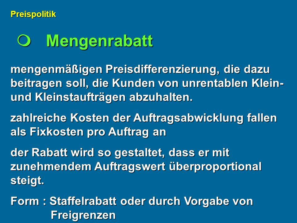 Preispolitik  Mengenrabatt.