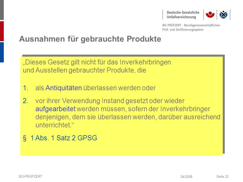 Ausnahmen für gebrauchte Produkte