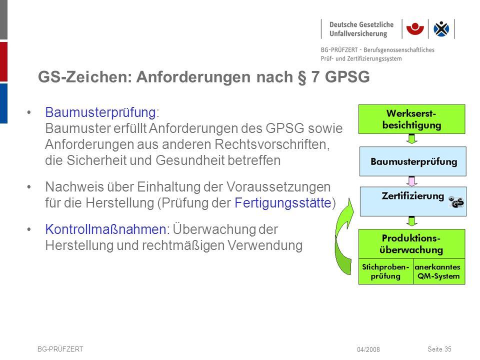 GS-Zeichen: Anforderungen nach § 7 GPSG