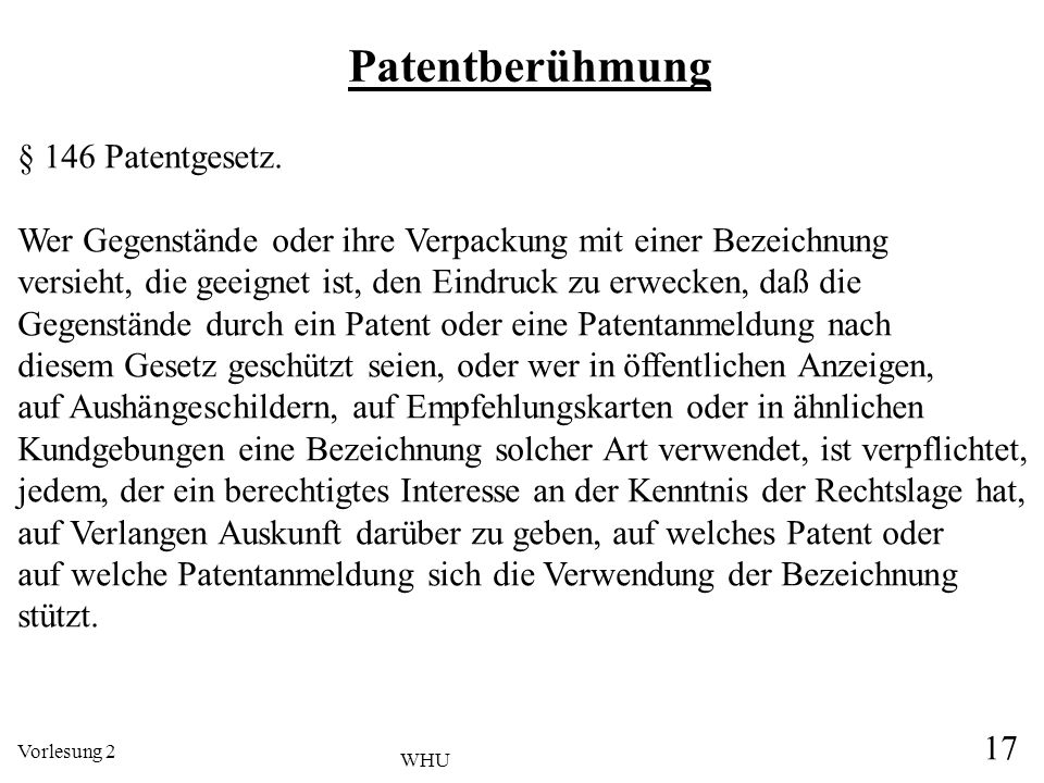 Patentberühmung § 146 Patentgesetz.