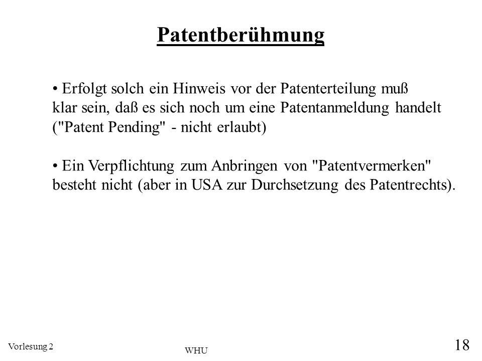 Patentberühmung Erfolgt solch ein Hinweis vor der Patenterteilung muß