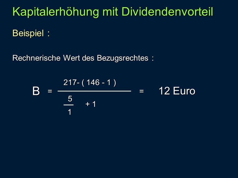 Kapitalerhöhung mit Dividendenvorteil