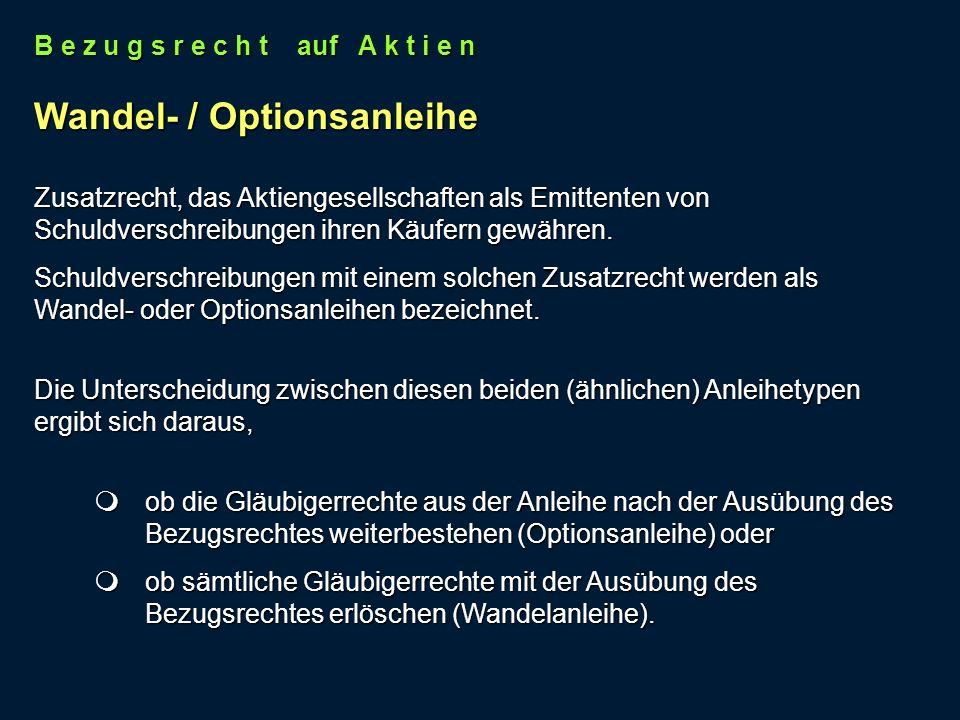 Wandel- / Optionsanleihe