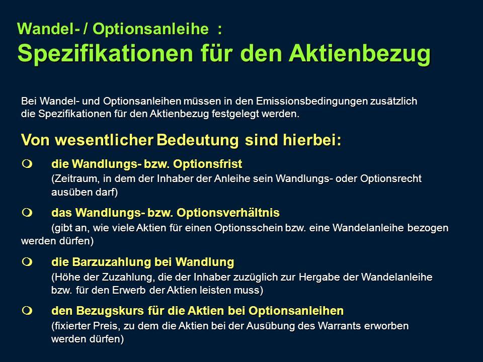 Wandel- / Optionsanleihe : Spezifikationen für den Aktienbezug