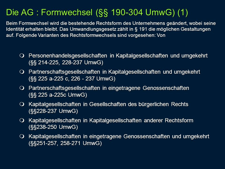 Die AG : Formwechsel (§§ 190-304 UmwG) (1)