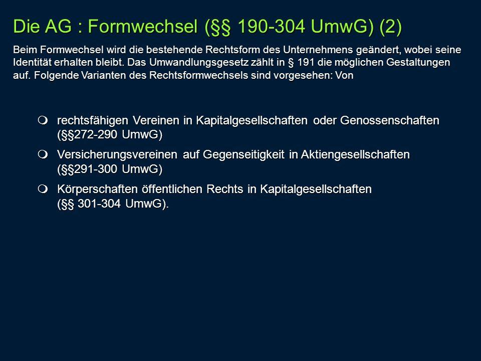 Die AG : Formwechsel (§§ 190-304 UmwG) (2)