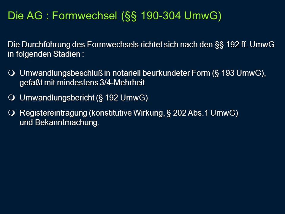 Die AG : Formwechsel (§§ 190-304 UmwG)