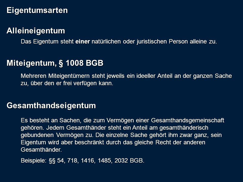 Eigentumsarten Alleineigentum Miteigentum, § 1008 BGB