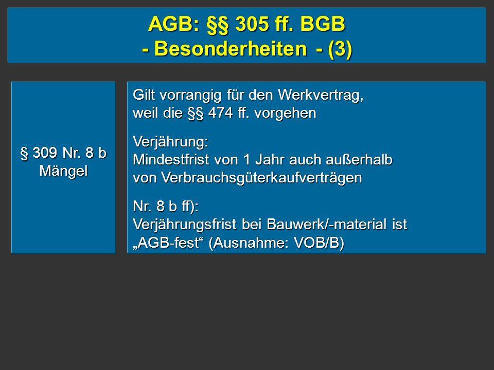AGB: §§ 305 ff. BGB - Besonderheiten - (3)
