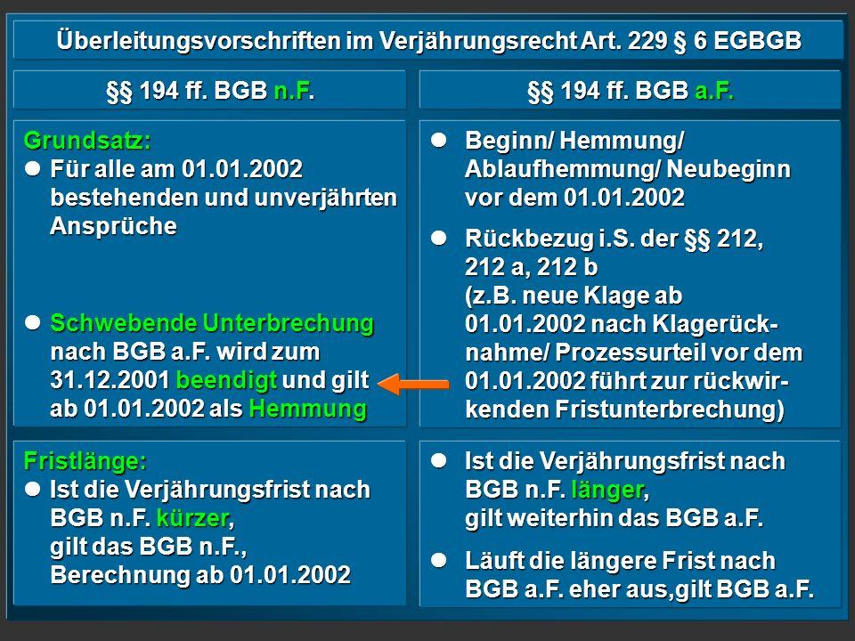 Überleitungsvorschriften im Verjährungsrecht Art. 229 § 6 EGBGB