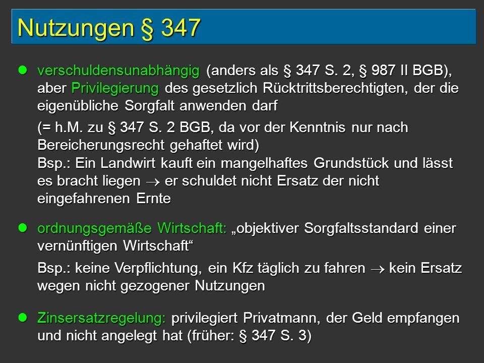 Nutzungen § 347