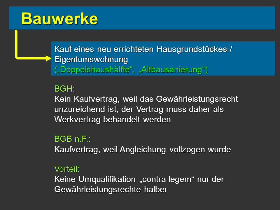 """Bauwerke Kauf eines neu errichteten Hausgrundstückes / Eigentumswohnung (""""Doppelshaushälfte , """"Altbausanierung )"""