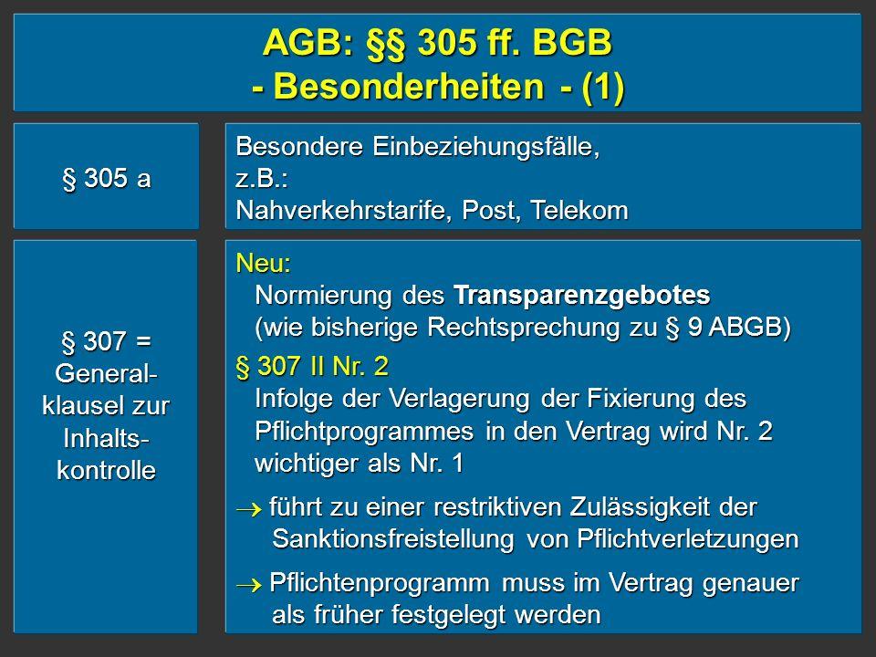 AGB: §§ 305 ff. BGB - Besonderheiten - (1)