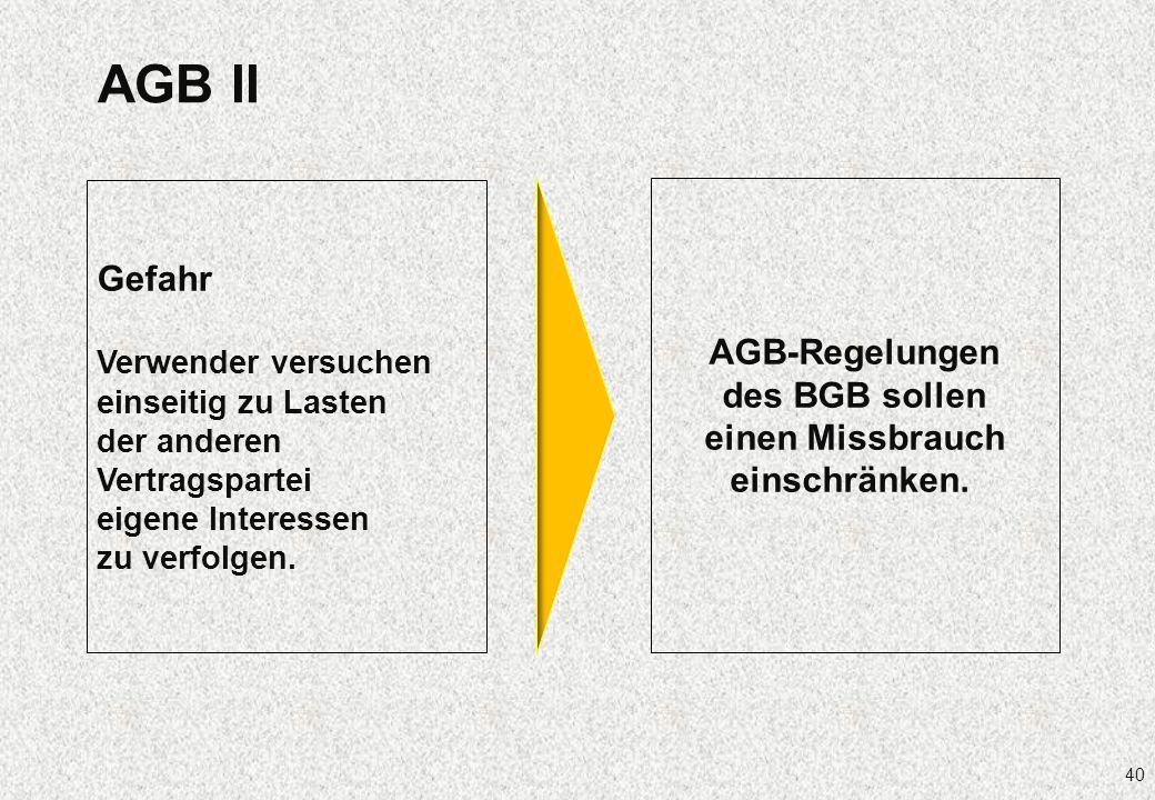 AGB-Regelungen des BGB sollen einen Missbrauch einschränken.