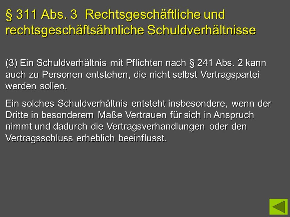 § 311 Abs. 3 Rechtsgeschäftliche und rechtsgeschäftsähnliche Schuldverhältnisse
