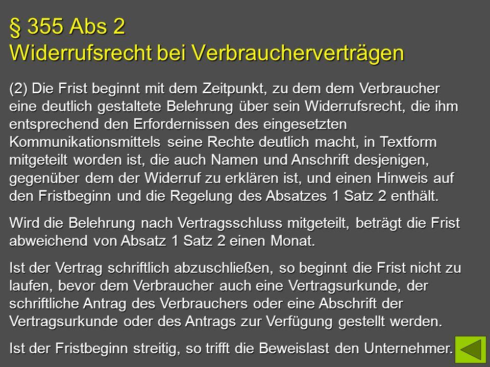§ 355 Abs 2 Widerrufsrecht bei Verbraucherverträgen