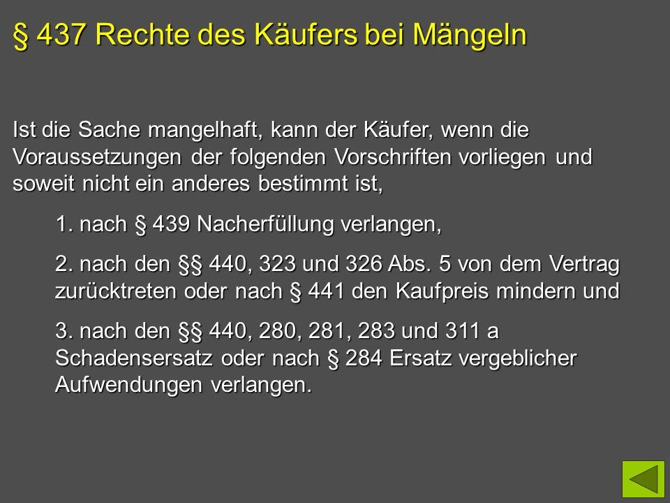 § 437 Rechte des Käufers bei Mängeln
