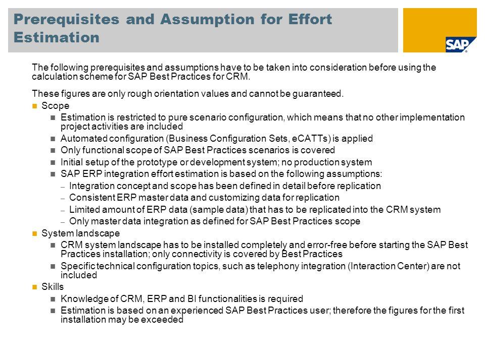 Prerequisites and Assumption for Effort Estimation