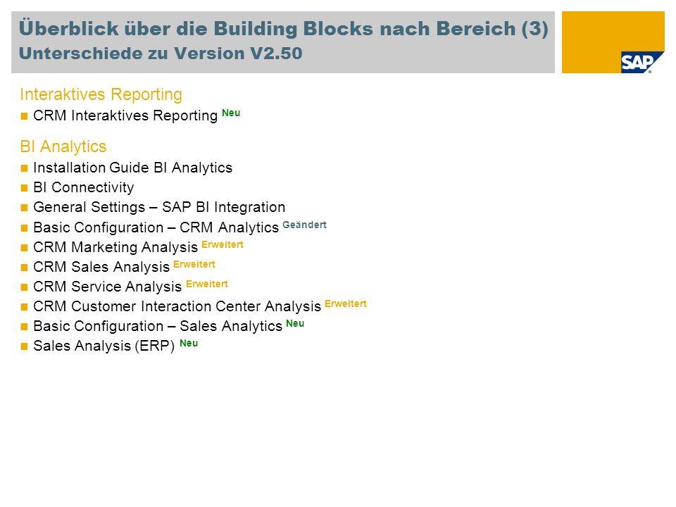 Überblick über die Building Blocks nach Bereich (3) Unterschiede zu Version V2.50