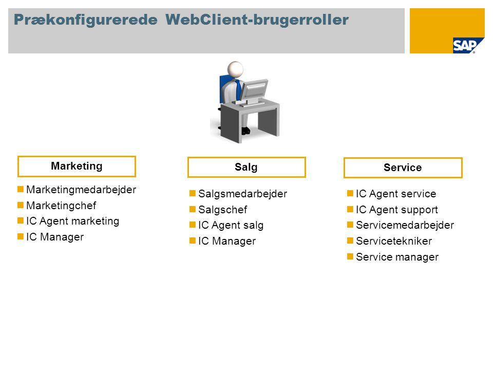 Prækonfigurerede WebClient-brugerroller